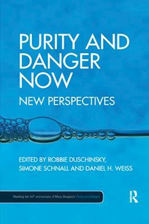 Purity and Danger Now