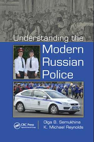 Understanding the Modern Russian Police