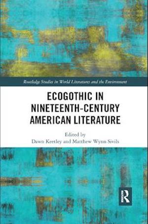 Ecogothic in Nineteenth-Century American Literature