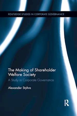The Making of Shareholder Welfare Society
