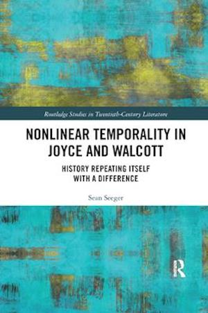 Nonlinear Temporality in Joyce and Walcott