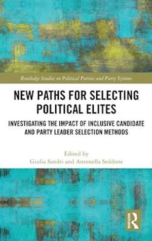 New Paths for Selecting Political Elites