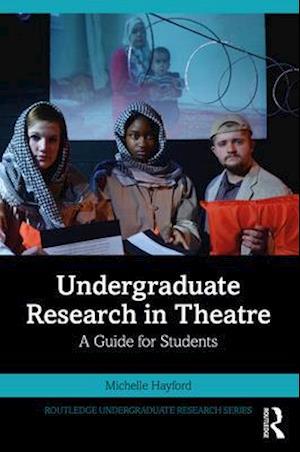 Undergraduate Research in Theatre