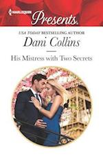 His Mistress With Two Secrets af Dani Collins