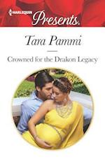 Crowned for the Drakon Legacy (HARLEQUIN PRESENTS, nr. 1)