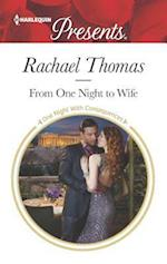 From One Night to Wife (HARLEQUIN PRESENTS, nr. 3368)