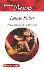 A Deal Sealed by Passion af Louise Fuller