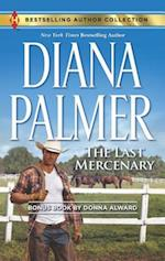 The Last Mercenary (Harlequin Bestselling Author Collection)