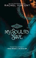 My Soul to Save af Rachel Vincent