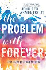 The Problem With Forever af Jennifer L. Armentrout