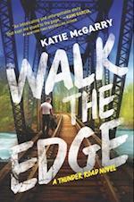 Walk the Edge (Harlequin Teen)