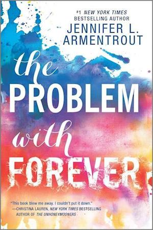 Bog paperback The Problem With Forever af Jennifer L. Armentrout