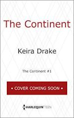 The Continent af Keira Drake