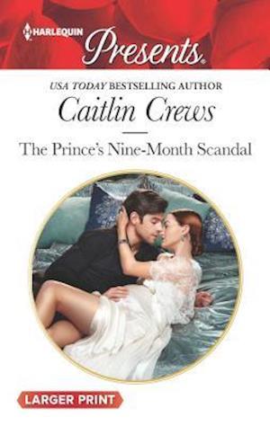 Bog, paperback The Prince's Nine-Month Scandal af Caitlin Crews