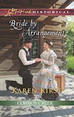 Bride by Arrangement (Love Inspired Historical)