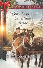 Pony Express Christmas Bride (Love Inspired Historical)