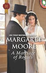 A Marriage of Rogues (Harlequin Historical)