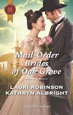 Mail-Order Brides of Oak Grove (Harlequin Historical)