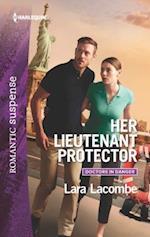 Her Lieutenant Protector (Harlequin Romantic Suspense)