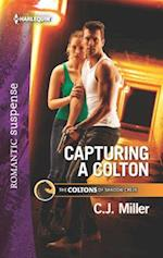 Capturing a Colton (Harlequin Romantic Suspense)