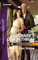The Billionaire's Colton Threat (Harlequin Romantic Suspense)