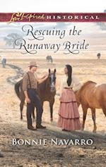 Rescuing the Runaway Bride (Love Inspired Historical)