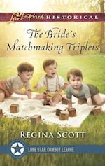 The Bride's Matchmaking Triplets (Love Inspired Historical)