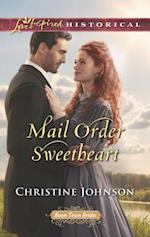 Mail Order Sweetheart (Love Inspired Historical)