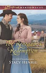 The Renegade's Redemption (Love Inspired Historical)