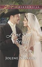 Lone Star Bride (Love Inspired Historical)