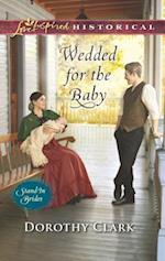 Wedded for the Baby (Love Inspired Historical)
