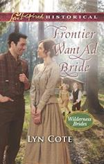 Frontier Want Ad Bride (Love Inspired Historical)