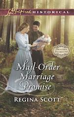 Mail-Order Marriage Promise (Love Inspired Historical)