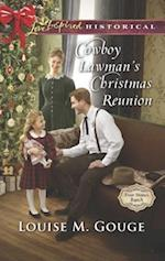 Cowboy Lawman's Christmas Reunion (Love Inspired Historical)