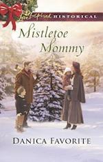 Mistletoe Mommy (Love Inspired Historical)