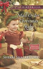 Mail-order Christmas Baby (Love Inspired Historical)