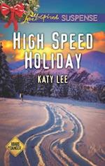 High Speed Holiday (Love Inspired Suspense)