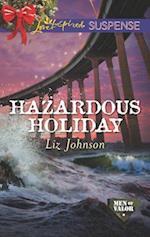 Hazardous Holiday (Love Inspired Suspense)