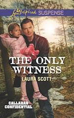 The Only Witness (Love Inspired Suspense)
