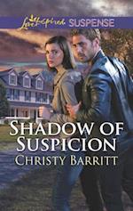 Shadow of Suspicion (Love Inspired Suspense)