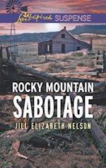 Rocky Mountain Sabotage (Love Inspired Suspense)