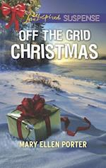 Off the Grid Christmas (Love Inspired Suspense)