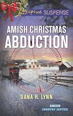 Amish Christmas Abduction (Love Inspired Suspense)