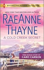A Cold Creek Secret / Not Just a Cowboy Bonus Story (Harlequin Bestselling Author Collection)