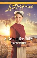 A Groom for Ruby (Love Inspired)