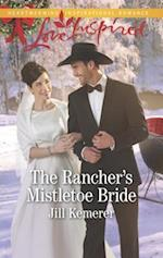 The Rancher's Mistletoe Bride (Love Inspired)