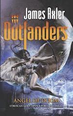 Angel of Doom (Outlanders, nr. 74)