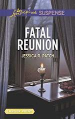 Fatal Reunion af Jessica R. Patch