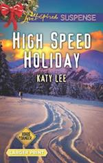 High Speed Holiday (Roads to Danger)