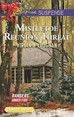Mistletoe Reunion Threat (Rangers Under Fire, nr. 4)